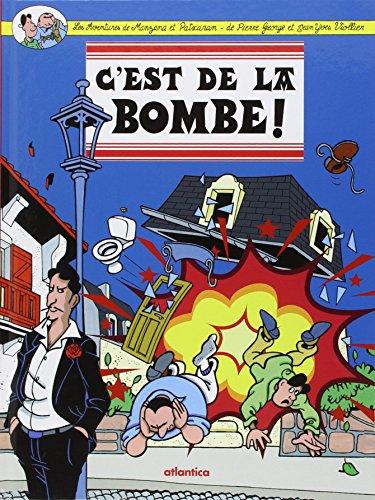 Les Aventures de Manzana et Patxaran 2, C'est de la Bombe par Pierre George et Jean Yves Viollier