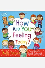 How are you feeling today? Hardcover