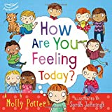 How are you feeling today?: A picture book to help young children understanding their emotions