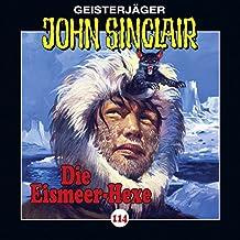 Die Eismeer-Hexe (John Sinclair 114)