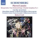Schoenberg: Pierrot Lunaire / Chamber Symphony No. 1 / 4 Orchestral Songs