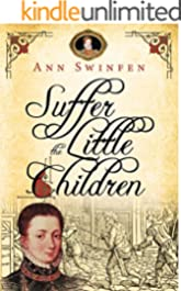 Suffer the Little Children (The Chronicles of Christoval Alvarez Book 5)