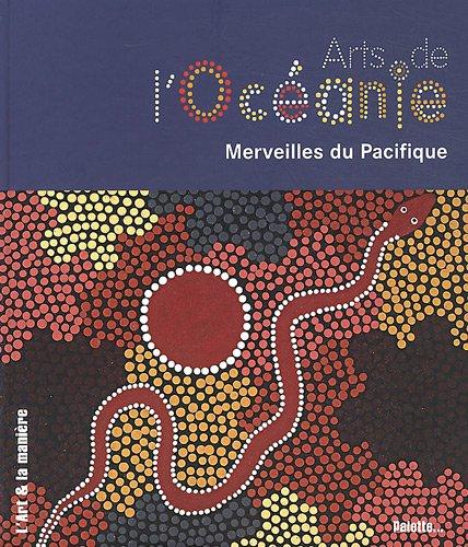 Arts de l'Océanie : Merveilles du Pacifique
