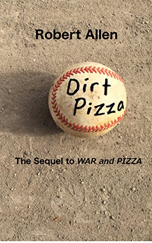 Dirt Pizza (War and Pizza Book 2) (English Edition)