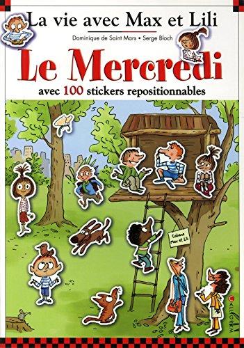 Le Mercredi : Avec 100 stickers repositionnables