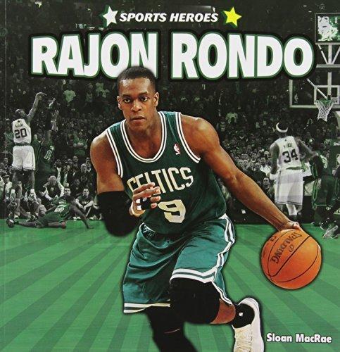 Rajon Rondo (Sports Heroes) by Sloan MacRae (2012-01-15)