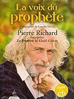 La voix du prophète (1CD audio) de Pierre Richard
