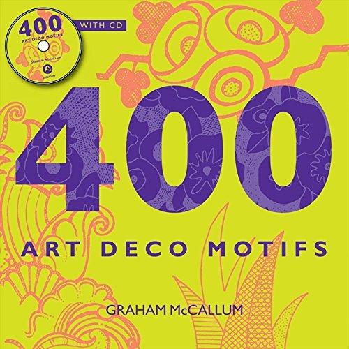 400 Art Deco Motifs. with free cd. par Graham Leslie McCallum