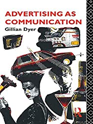 Advertising as Communication (Studies in Culture and Communication)