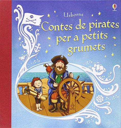 Contes De Pirates Per A Petit Grumets