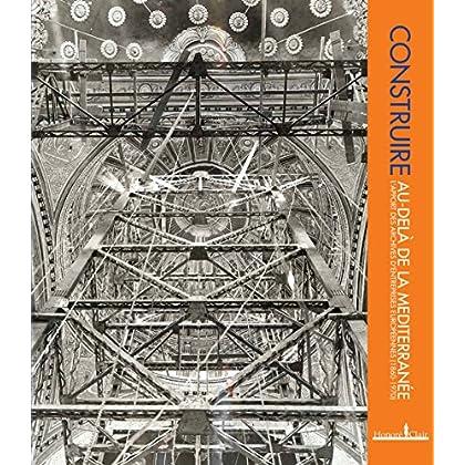 Construire au-delà de la Méditerranée : L'apport des archives d'entreprises européennes (1860-1970)