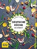 Deutsche Küche neu entdeckt! (GU Themenkochbuch)