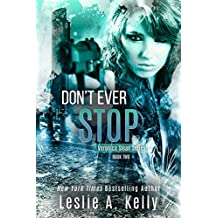 DON'T EVER STOP (Veronica Sloan Book 2) (English Edition)