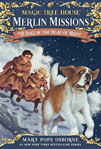 Dogs in the Dead of Night (Magic Tree House Merlin Mission)