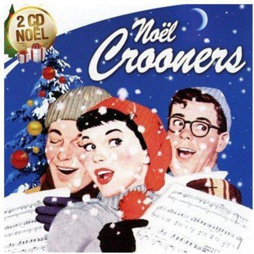 Noel crooners
