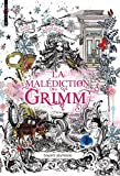 [La ]malediction Grimm