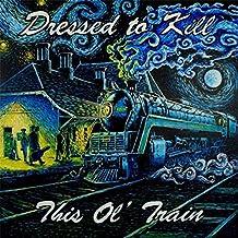 This Ol' Train