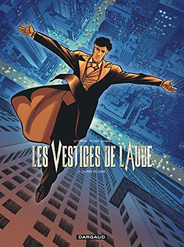 Vestiges de l'aube (Les) - tome 2 - Prix du sang (Le) par Le Tendre Serge