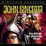 Das Rätsel der gläsernen Särge: John Sinclair Classics 8 - Jason Dark