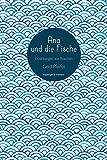 Ana und die Fische: Erzählungen aus Brasilien von Gerd Pfeifer
