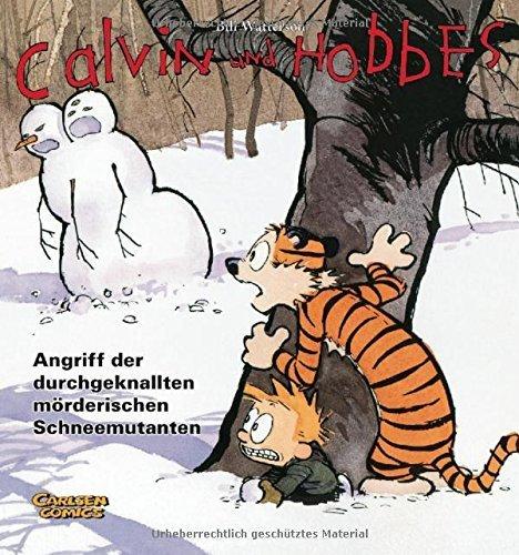 Calvin und Hobbes 07. Angriff der durchgeknallten mörderischen Schneemutanten by Bill Watterson (2007-06-01)