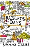 Bangkok Days [Lingua Inglese]