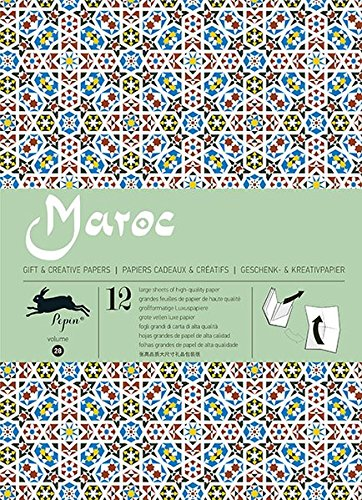 Maroc: gift and creative paper book Vol.28 (Pepin Gift & Creative Paper) por Pepin van Roojen