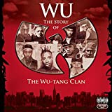 Songtexte von Wu‐Tang Clan - Wu: The Story of the Wu‐Tang Clan