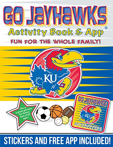 Go Jayhawks Activity Book & App: Fun for the Whole Family! (College Team Activity Book)