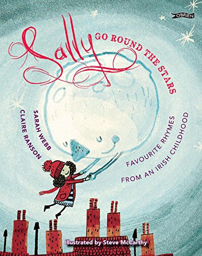 sally-go-round-the-stars-favourite-rhymes-from-an-irish-childhood