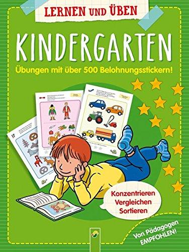 Kindergarten - Übungen mit 500 Belohnungsstickern: Konzentrieren, vergleichen, sortieren. Von Pädagogen empfohlen -