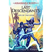 Fate of the Gods (Last Descendants: An Assassin's Creed Novel Series #3)