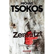 """Zersetzt: Buch zum SAT.1 Fernsehfilm """"Zersetzt"""" am 11.12.2018 (Die Fred Abel-Reihe 2)"""