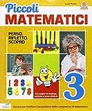 Piccoli matematici. Con espansione online. Per la 3ª classe elementare