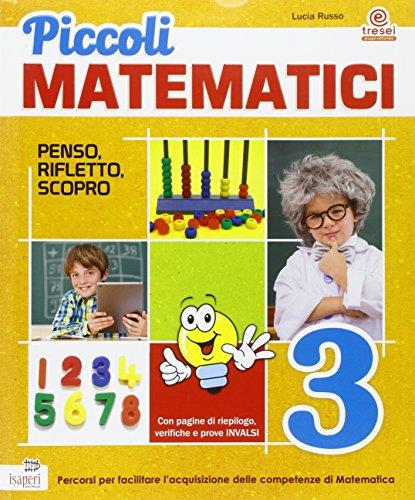 Piccoli matematici. Con espansione online. Per la 3 classe elementare