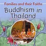 Buddhism in Thailand (Families & Their Faiths)