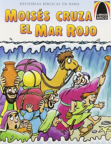 Moises Cruza el Mar Rojo / Moses' Dry Feet (Arch Books)