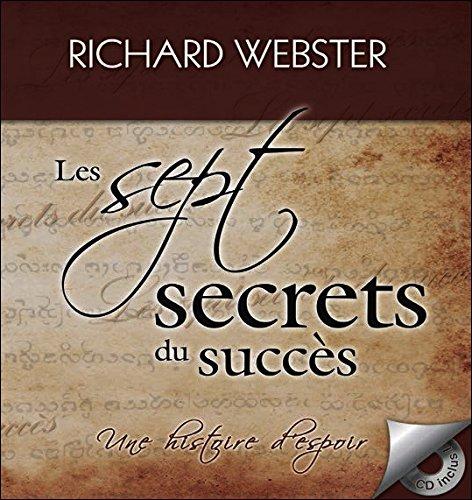 Les sept secrets du succès - Une histoire d'espoir - Livre + CD