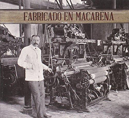 Fabricado en Macarena (Fuera de Colección)