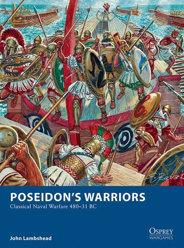 poseidons-warriors-classical-naval-warfare-480-31-bc-osprey-wargames