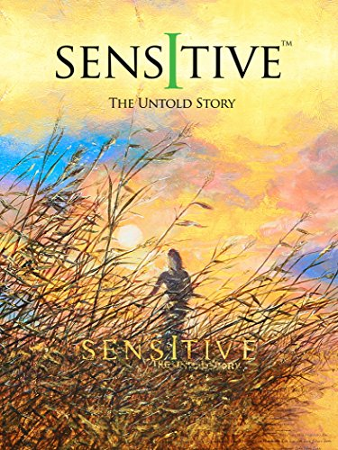 Sensitive - The Untold Story