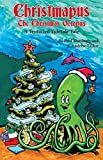 Christmapus: The Christmas Octopus by Paul Mattingly (2015-12-01)