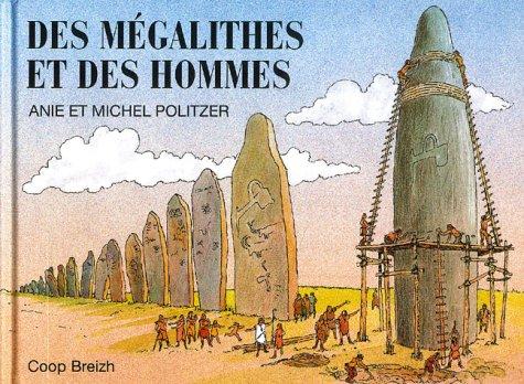 Des mégalithes et des hommes par Anie Politzer