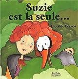 Suzie est la seule...