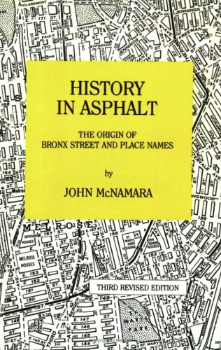History in Asphalt: Origin of Bronx Street and Place Names