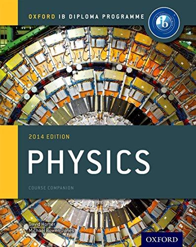 IB Physics Course Book: Oxford IB Diploma Programme (International Baccalaureate)