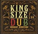 King Size Dub-Germany Downtown 2