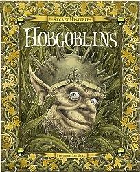 Secret Histories - Hobgoblins
