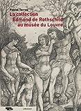 La collection Edmond de Rothschild au musée du Louvre