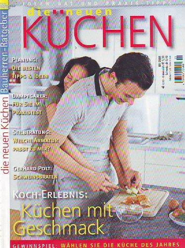 Die neuen Küchen -Ideen Rat und Praxistipps- Bauherren Ratgeber